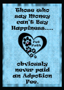 money buys happiness adoption fee